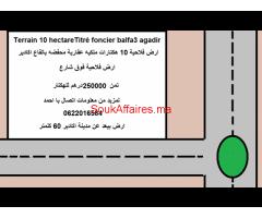 Terrain 10 hectareTitré foncier balfa3 agadir